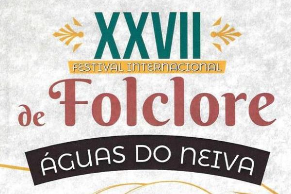 29.º Festival Internacional de Folclore 'Águas do Neiva'